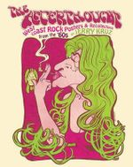The Afterthought : West Coast Rock Posters and Recollections from the '60s - Jerry Kruz