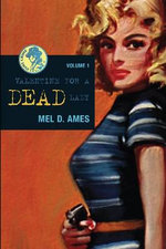 Valentine for a Dead Lady : The Marriage of Matter and Psyche - Mel D. Ames