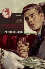 This One's Trouble - Peter Sellers