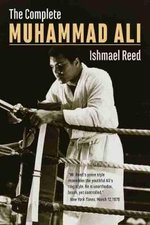 The Complete Muhammad Ali - Ishmael Reed