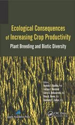 Ecological Consequences of Increasing Crop Productivity : Plant Breeding and Biotic Diversity
