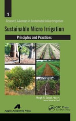 Sustainable Micro Irrigation : Principles and Practices