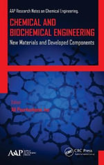 Chemical and Biochemical Engineering : New Materials and Developed Components