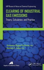 Clearing of Industrial Gas Emissions : Theory, Calculation, and Practice - Usmanova Regina Ravilevna