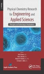 Physical Chemistry Research for Engineering and Applied Sciences: Vol 1 : Principles and Technological Implications