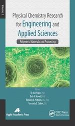 Physical Chemistry Research for Engineering and Applied Sciences : Polymeric Materials and Processing