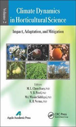 Climate Dynamics in Horticultural Science: Volume 2 : Impact, Adaptation, and Mitigation