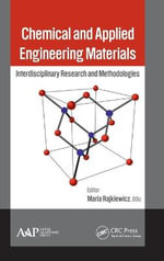 Chemical and Applied Engineering Materials : Interdisciplinary Research and Methodologies
