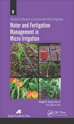 Water and Fertigation Management in Micro Irrigation : Research Advances in Sustainable Micro Irrigation