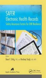 Safer Electronic Health Records : Safety Assurance Factors for EHR Resilience