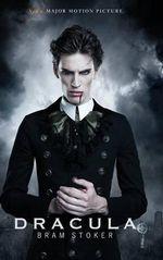 Dracula : Now a Major Movie - Bram Stoker