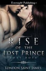 Rise of the Lost Prince - London Saint James