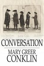 Conversation - Mary Greer Conklin