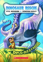 Diplo-dizzydocus : #4 Diplo-dizzydocus - Kyle Mewburn