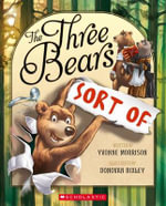 The Three Bears (Sort Of) - Yvonne Morrison