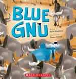 Blue Gnu - Kyle Mewburn