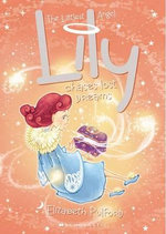 Lily Chases Lost Dreams : Littlest Angel - Elizabeth Pulford