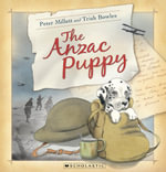 The ANZAC Puppy - Peter Millett