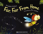 Far, Far from Home - Elizabeth Pulford