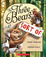 Three Bears Sort of - Yvonne Morrison