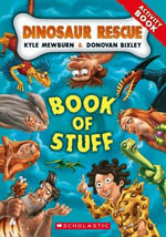 Dinosaur Rescue : Book of Stuff - Kyle Mewburn
