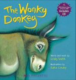The Wonky Donkey : Wonky Donkey Board Book (with CD) - Craig Smith