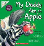 My Daddy Ate an Apple - Craig Smith
