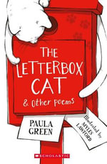 The Letterbox Cat & Other Poems - Paula Green