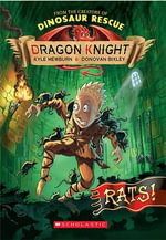 Rats! : Dragon Knight Series : Book 2 - Kyle Mewburn