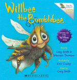 Willbee the Bumblebee - Craig Smith