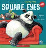 Square Eyes : Includes bonus CD of songs  - Craig Smith