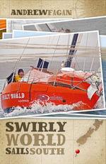 Swirly World Sails South - Andrew Fagan