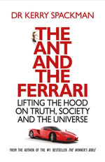 The Ant and the Ferrari - Kerry Spackman