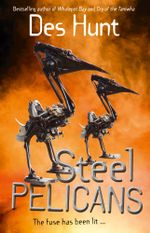 Steel Pelicans - Des Hunt