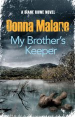 My Brother's Keeper - Donna Malane