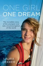 One Girl One Dream - Laura Dekker