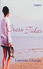 Cross Tides - Lorraine Orman