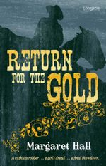 Return for the Gold - Margaret Hall