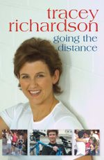 Tracey Richardson : Going the Distance - Tracey Richardson