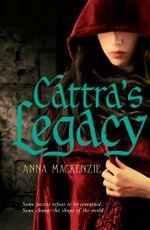 Cattra's Legacy - Anna Mackenzie