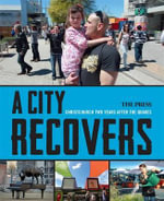 A City Recovers - The Press