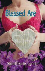 Blessed Are - Sarah-Kate Lynch