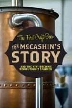 The McCashin's Story : How Craft Beer Got Started in New Zealand - McCashins