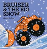 Bruiser & the Big Snow - Gavin Bishop