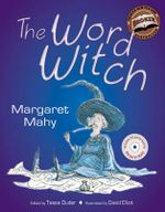 The Word Witch - Margaret Mahy