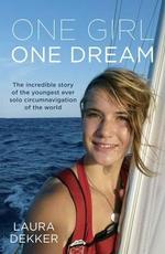 One Girl One Dream - Laura Dekker