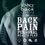 The Back Pain Personal Health Plan - Bounce Back Edition - Trish Wisbey-Roth