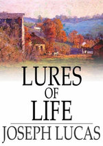 Lures of Life - Joseph Lucas