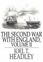 The Second War with England - Joel T. Headley