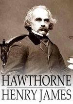 Hawthorne - Henry James